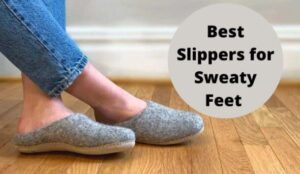 best warm slippers for sweaty feet